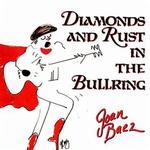 Diamonds & Rust in the Bullring详情