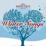 The Hotel Cafe Presents... Winter Songs详情