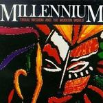Millennium: Tribal Wisdom and the Modern World OST详情