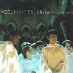 Angel Voices: Libera in Concert详情