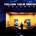 Follow Your Dreams Vol.2详情