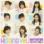 Kissing You Remix详情