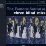 The Famous Of Sound Of Three Blind Mice