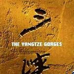The Yangtze Gorges 三峡详情