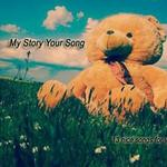 My Story Your Song-13 Nice songs for you!详情