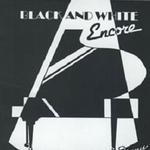Black And White Encore详情