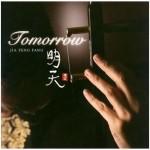 Tomorrow 明天 (旅日20周年纪念专辑)详情