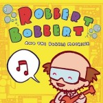 Robbert Bobbert & The Bubble Machine详情