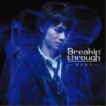 Breakin' through试听