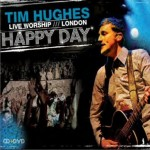 Happy Day: Live Worship, London