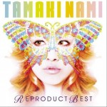 TAMAKI NAMI REPRODUCT BEST详情