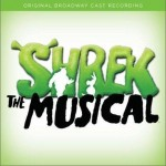 Shrek: The Musical Original Broadway Cast Recording 史莱克音乐剧详情