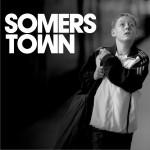Somers Town 苏默斯小镇试听