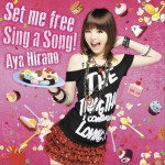 Set me free/Sing a song!详情