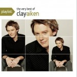 Playlist: The Very Best Of Clay Aiken详情