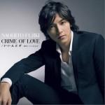 CRIME OF LOVE/いいんだぜ~君がいてくれれば~详情