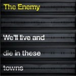 We'll Live and Die in These Towns详情