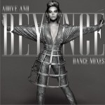 Above and Beyonce: Dance Mixes详情