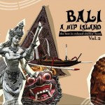 Bali - A Hip Island 2详情