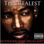 Witness Tha Realest详情
