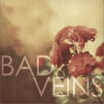 Bad Veins详情