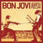 We Weren't Born To Follow (Single)详情