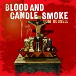 Blood And Candle Smoke详情