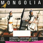 蒙古:传统音乐 Mongolia: Traditional Music