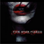 Five Star Fiasco详情