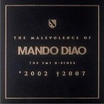 The Malevolence of Mando Diao详情