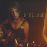 Gentle As The Sun详情