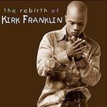 Rebirth Of Kirk Franklin详情