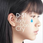 Lady Don't Cry详情