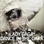 Dance In the Dark详情