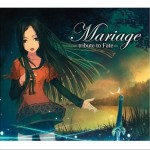 Mariage -tribute to Fate-详情