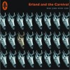 Erland & the Carnival Was You Ever See 试听