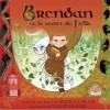 电影原声 Brendan And The Secret Of Kells 试听