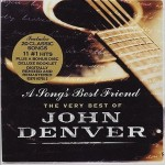 A Song's Best Friend—The Very Best Of John Denver详情