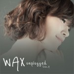 Wax Unplugged Side A详情