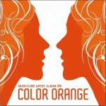 Color Orange (Single)详情