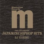 Manhattan Records The Exclusives Japanese Hip Hop Hits详情