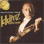 Selections from The Heifetz Collection详情