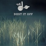 Dust It Off (EP)详情