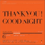 THANK YOU! GOOD NIGHT详情