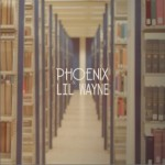Phoenix and Lil Wayne (EP)详情
