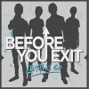 Before You Exit Letting Go 试听