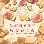 SWEETS HOUSE~for J-POP HIT COVERS COOKIE