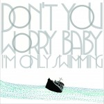 2辑 - Don`t You Worry Baby (I`m Only Swimming)详情