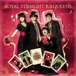 ROYAL STRAIGHT B.B.QUEENS详情