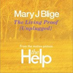 The Living Proof (Unplugged) [From The Motion Picture The Help] (Single)详情